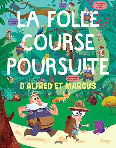 LA FOLLE COURSE POURSUITE D'ALFRED ET MARCUS
